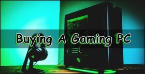 Buying a gaming PC
