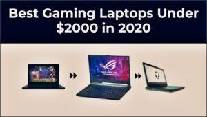 Best Gaming Laptops Under 2000
