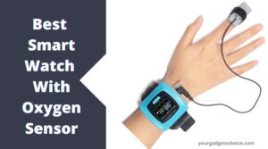 Watches With Oxygen Sensor