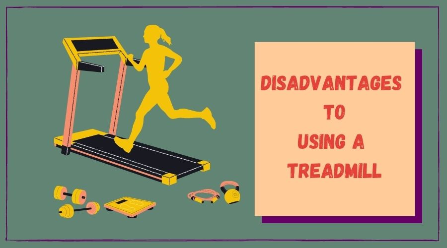Disadvantages to Using a Treadmill